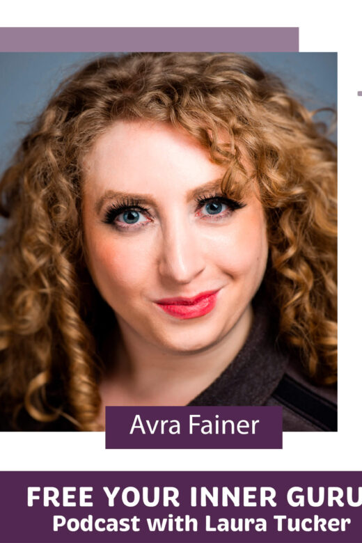 Avra Fainer Free Your Inner Guru Podcast