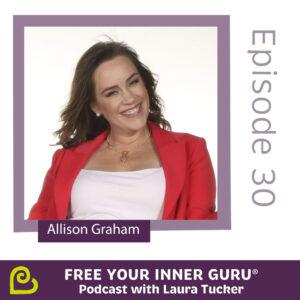 Allison Graham Resiliency Ninja Free Your Inner Guru Podcast