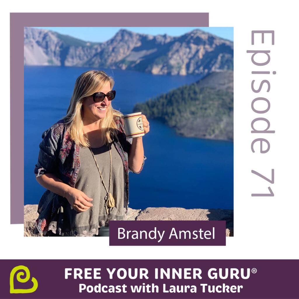Brandy Amstel Free Your Inner Guru Podcast