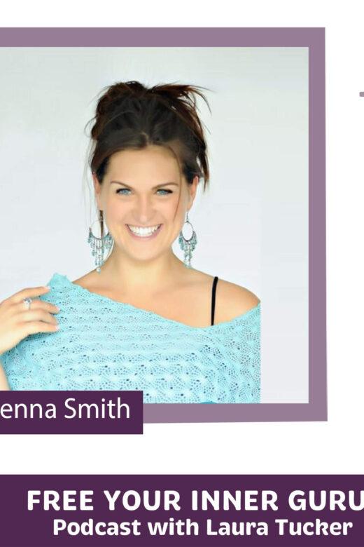 Jenna Smith Free Your Inner Guru Podcast