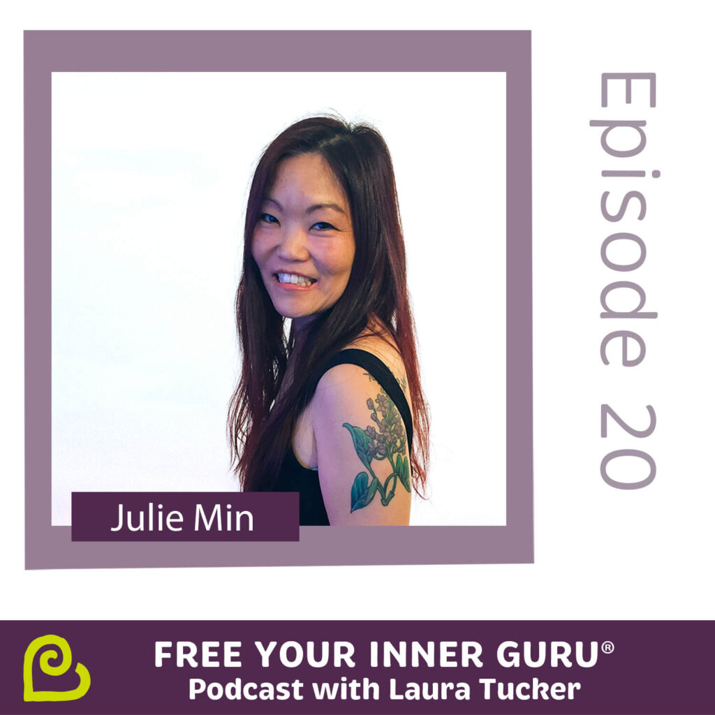 Julie Min From Tragedy and Survivors Guilt to Forgiveness, Happiness and Love Free Your Inner Guru Podcast