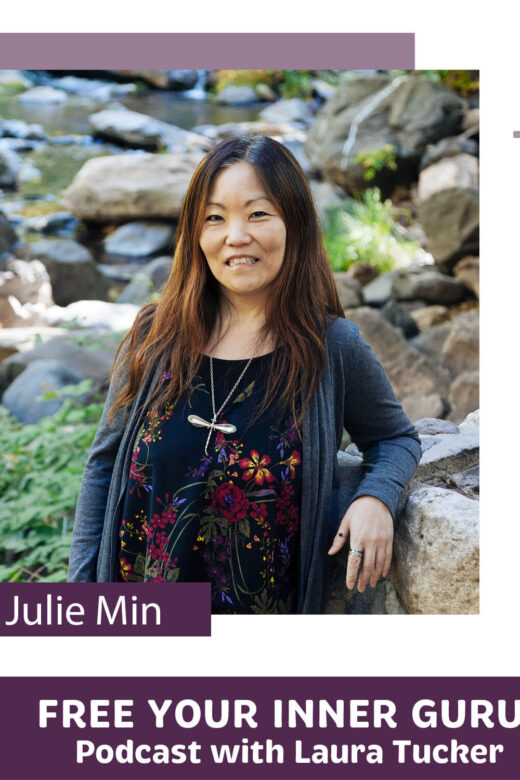Julie Min Healing Self Love and Personal Responsibility Free Your inner Guru Podcast