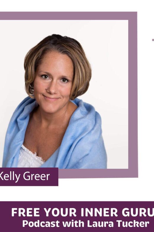 Kelly Greer Free Your Inner Guru