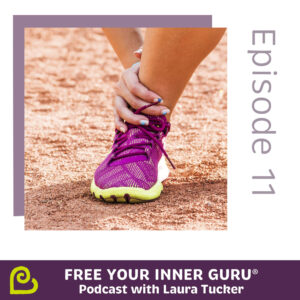Powering Through is No Good for You Free Your Inner Guru Podcast