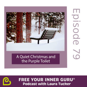 A Quiet Christmas and the Purple Toilet