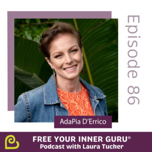 AdaPia D'Errico author of Productive Intuition Free Your Inner Guru Podcast