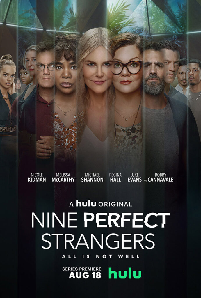 """Nine Perfect Strangers promotional poster with photo of main cast and tag line 'All is not well."""""""
